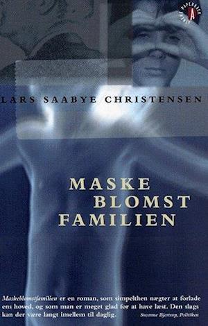 Bog, paperback Maskeblomstfamilien af Lars Saabye Christensen
