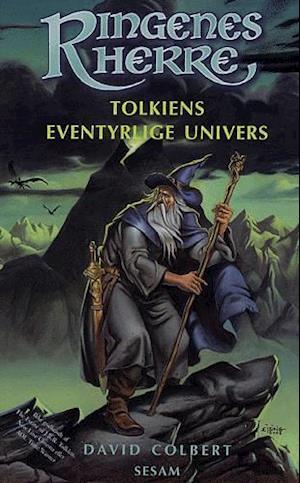 Få Tolkiens Eventyrlige Univers Af David Colbert Som Bog På Dansk