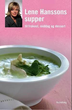 Lene Hanssons supper