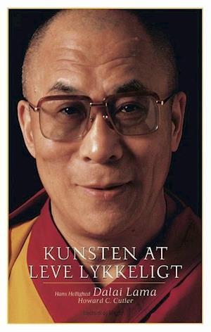 Bog, hardback Kunsten at leve lykkeligt af Dalai Lama