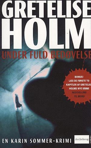 Bog, paperback Under fuld bedøvelse, pocket af Gretelise Holm