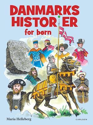 Danmarkshistorier for børn af Maria Helleberg