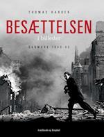 Besættelsen i billeder - Danmark 1940-1945