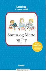 Søren og Mette og Jep læsebog  0-1. kl. Niv. 2 (Søren og Mette)