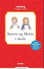 Søren og Mette i skole læsebog  0-1. kl. Niv.3 (Søren og Mette)