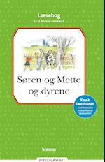Søren og Mette og dyrene læsebog 1.-2. kl. Niveau 1 (Søren og Mette)