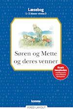 Søren og Mette og deres venner læsebog 1.-2. kl. Niveau 3 (Søren og Mette)