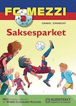 FC Mezzi 3: Saksesparket (FC Mezzi, nr. 3)