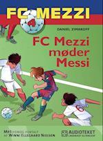 FC Mezzi 4: FC Mezzi møder Messi (FC Mezzi)