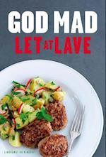 God mad - Let at lave (rev. udg.)