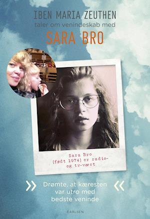 Sara Bro: Drømte at kæresten var utro med bedste veninde af Iben Maria Zeuthen