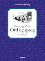Søren og Mette: Ord og sprog 4. kl. - skriftlig dansk