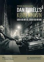 Dan Turèll's København - Gaden var min far, gården var min mor