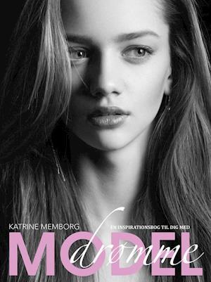 En inspirationsbog til dig med modeldrømme