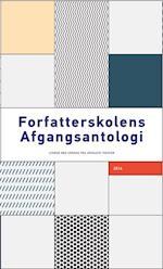 Forfatterskolens afgangsantologi 2014