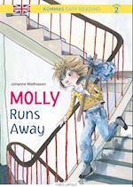 Kommas Easy Reading: Molly Runs Away - niv. 2 (De små stribede engelsk)