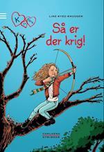 K for Klara 6: Så er der krig! (K for Klara, nr. 6)