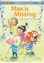 Kommas Easy Reading: Max is Missing - niv. 1 (De små stribede engelsk)
