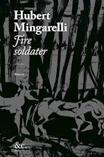 Fire soldater af Hubert Mingarelli