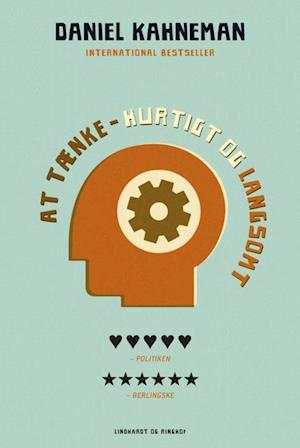 Bog, hardback At tænke - hurtigt og langsomt af Daniel Kahneman