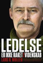 Ledelse er ikke raketvidenskab af Lars Reinhardt Møller