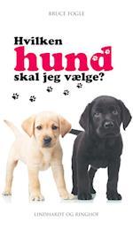 Hvilken hund skal jeg vælge? (En Dorling Kindersley bog)