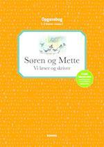 Søren og Mette opg.: Niv 2 - ORANGE. Vi læser og skriver - 1.-2. kl.