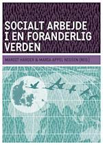 Socialt arbejde i en foranderlig verden (Professionsserien)
