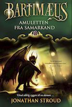 Bartimæus-trilogien 1 - Amuletten fra Samarkand (Bartimæus trilogien, nr. 1)
