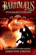 Bartimæus-trilogien 3 - Ptolemæus Porten (Bartimæus trilogien, nr. 3)