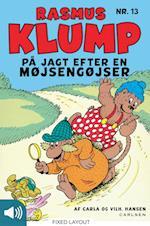 Rasmus Klump på jagt efter en møjsengøjser (Rasmus Klump, nr. 13)