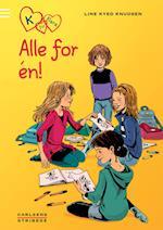 K for Klara 5: Alle for én (K for Klara, nr. 5)