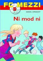 Ni mod ni (FC Mezzi, nr. 5)