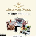 Spise med Price - de 100 bedste fra sæson 4, 5 og 6 af James Price, Adam Price