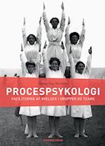 Procespsykologi. Facilitering af øvelser i grupper og teams