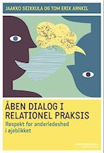 Åben dialog i relationel praksis (Professionsserien)