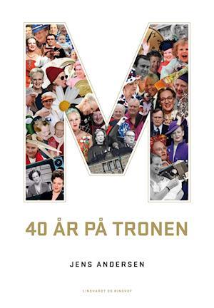 M - 40 år på tronen