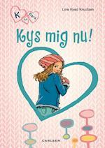 Kys mig nu! (Carlsens stribede K for Klara, nr. 3)
