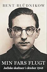 Min fars flugt - Jødiske skæbner i oktober 1943