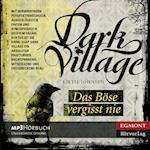 Das Böse vergisst nie - Dark Village 1