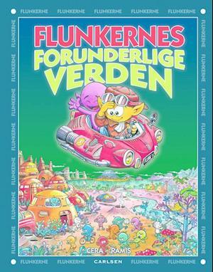 Bog, hardback Flunkernes forunderlige verden af Joaquín Cera, Juan Carlos Ramis