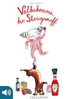 Velbekomme, hr. Struganoff - en bog om modsætninger (Hr Struganoff)