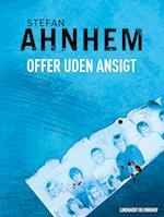 Offer uden ansigt af Stefan Ahnhem