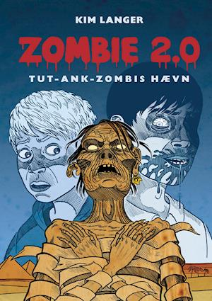 ZOMBIE 2.0: TUT-ANK-ZOMBIES hævn