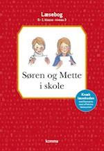 Søren og Mette i skole (Søren og Mette 0 1 klasse)