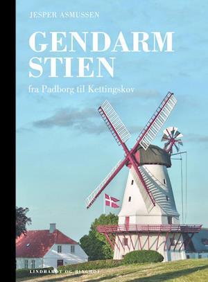 Bog, indbundet Gendarmstien - fra Padborg til Kettingskov af Jesper Asmussen
