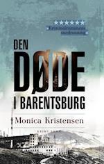 Den døde i Barentsburg af Monica Kristensen