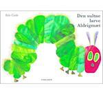 Den sultne larve Aldrigmæt (stor papbog) af Eric Carle