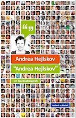 """""""Andrea Hejlskov"""" - en facebookbiografi af Andrea Hejlskov"""