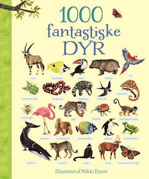 Bog papbog 1000 fantastiske dyr af Nikki Dyson